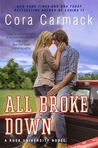 All Broke Down by Cora Carmack