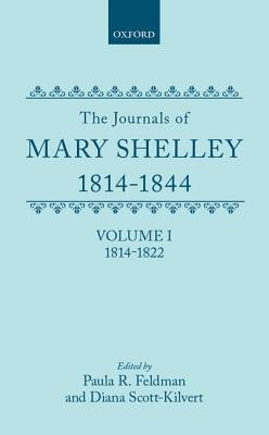 The Journals of Mary Shelley by Paula R. Feldman