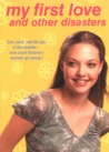 My First Love and Other Disasters (Victoria Martin, #2)
