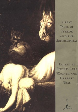 Great Tales of Terror and the Supernatural by Phyllis Wagner