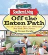 Off the Eaten Path: Favorite Southern Dives and 150 Recipes that Made Them Famous (Southern Living)