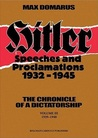 Hitler: Speeches and Proclamations, 1932-1945 (English Volume III: 1939-1940) (Hitler: Speeches and Proclamations, 1932-1945)