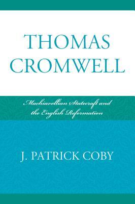 Thomas Cromwell by Patrick Coby