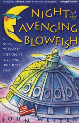 Night of the Avenging Blowfish by John Welter