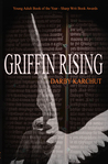 Griffin Rising (Book One) (Griffin #1)