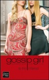 Le trio infernal ((Gossip Girl: The Carlyles, #1)
