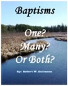Baptisms - One? Many? Or Both? by Robert Dallmann
