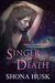 Singer of Death (Court of Annwyn, #5)