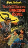 The Mystery of the Dancing Devil (Alfred Hitchcock and The Three Investigators, #25)