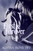 First & Forever (The Crescent Chronicles, #4)