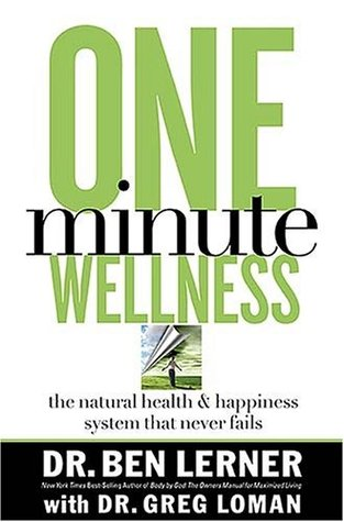 One Minute Wellness by Ben  Lerner