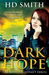 Dark Hope by H.D.  Smith