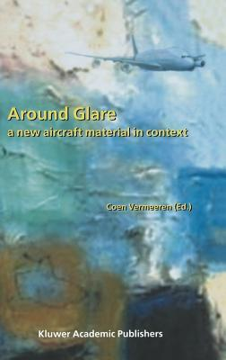 Around Glare: A New Aircraft Material in Context