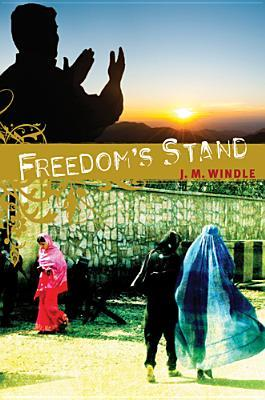 Freedom's Stand by Jeanette Windle