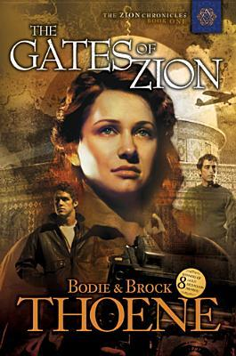 The Gates of Zion by Bodie Thoene