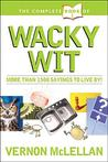 Complete Book of Practical Proverbs and Wacky Wit