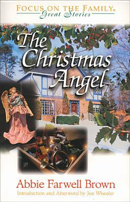 The Christmas Angel by Abbie Farwell Brown