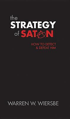 The Strategy of Satan by Warren W. Wiersbe