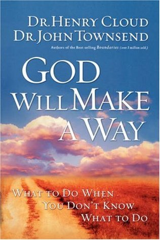 God Will Make a Way by Henry Cloud