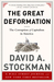 The Great Deformation: The Corruption of Capitalism in America