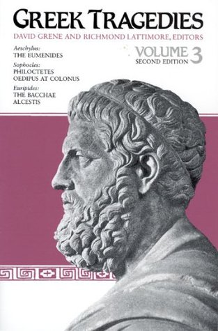 Greek Tragedies Vol. 3 by David Grene