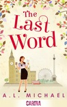 The Last Word by A.L. Michael
