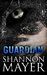 Guardian by Shannon Mayer