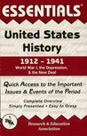 United States History: 1912 to 1941 Essentials: 005