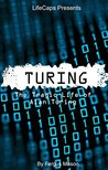 Turing: The Tragic Life of Alan Turing