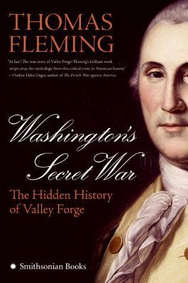 Washington's Secret War by Thomas J. Fleming
