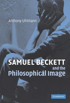 Samuel Beckett and the Philosophical Image