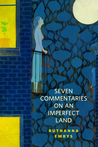 Seven Commentaries on an Imperfect Land by Ruthanna Emrys