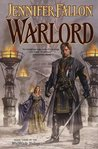 Warlord (Hythrun Chronicles: Wolfblade, #3)