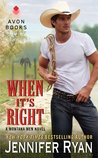 When It's Right (Montana Men, #2)