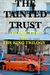 The Tainted Trust (The King...