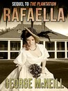 Rafaella (The Plantation Series Book 2)