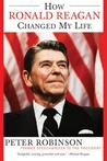 How Ronald Reagan Changed My Life
