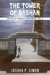 The Tower of Bashan (The Epic of Andrasta and Rondel, #3)