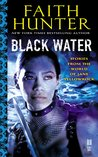 Black Water (Jane Yellowrock #6.3, #0.3, #7.5 )