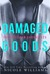 Damaged Goods (The Outsider Chronicles, #2)