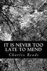 It is Never Too Late to Mend