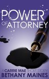 Power of Attorney (Carrie Mae Mysteries Book 4)
