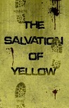 The Salvation of Yellow