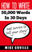 How To Write 50,000 Words I...