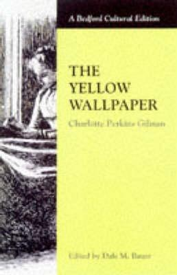 The Yellow Wallpaper