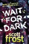 Wait For Dark (Alex Delillo, #5)