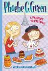 A Passport to Pastries (Phoebe G. Green, #3)