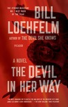The Devil in Her Way: A Novel