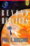 Beyond Hercules by Paul A. Bussard