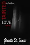 Tainted Love (Tainted Love, #1)
